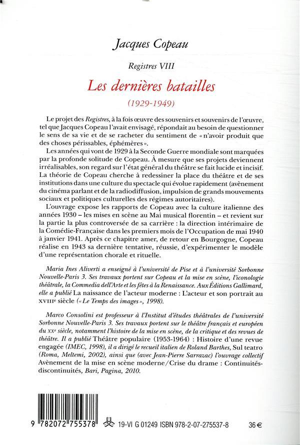 Registres VIII ; les dernières batailles (1929-1949)