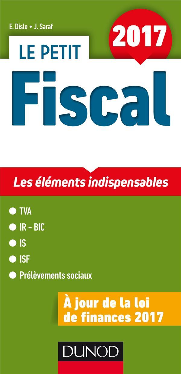 Le petit fiscal ; les points clés en 22 fiches (édition 2017)