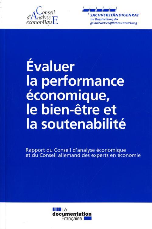 évaluer la performance économique, le bien-être et la soutenabilité ; rapport du Conseil d'analyse économique et du Conseil allemand des experts en économie