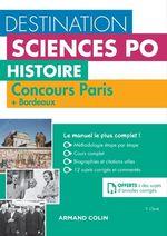 Destination Sciences Po - Histoire Concours Paris + Bordeaux  - Yannick Clavé
