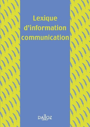 Lexique D'Information-Communication - 1ere Ed.