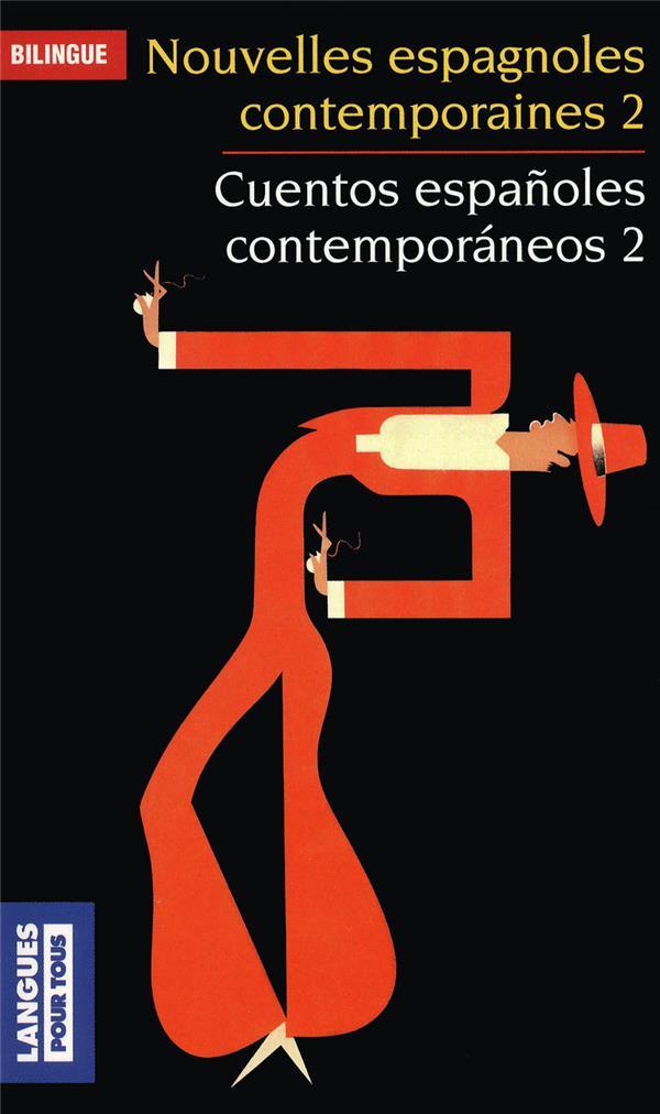 Nouvelles espagnoles contemporaines t.2 / cuentos españoles contemporaneos t.2