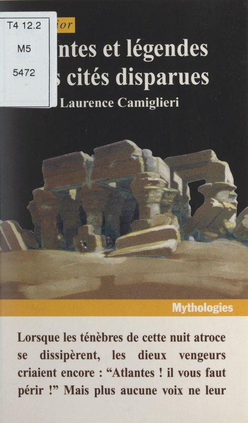Contes et légendes des cités disparues