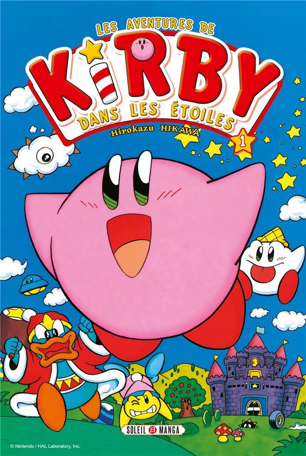 Les aventures de Kirby dans les étoiles T.1