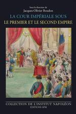 Vente Livre Numérique : La cour impériale sous le Premier et le Second Empire  - Jacques-Olivier Boudon