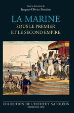 Vente Livre Numérique : La marine sous le premier et le second empire  - Jacques-Olivier Boudon