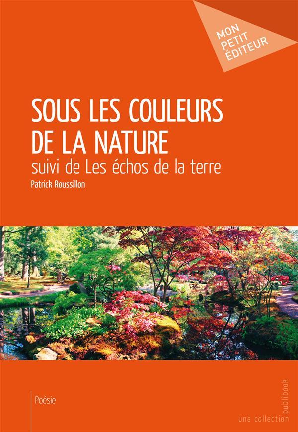 Sous les couleurs de la nature