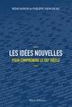 Les idées nouvelles pour comprendre le XXIe siècle  - Rémi Noyon  - Philippe Vion-Dury