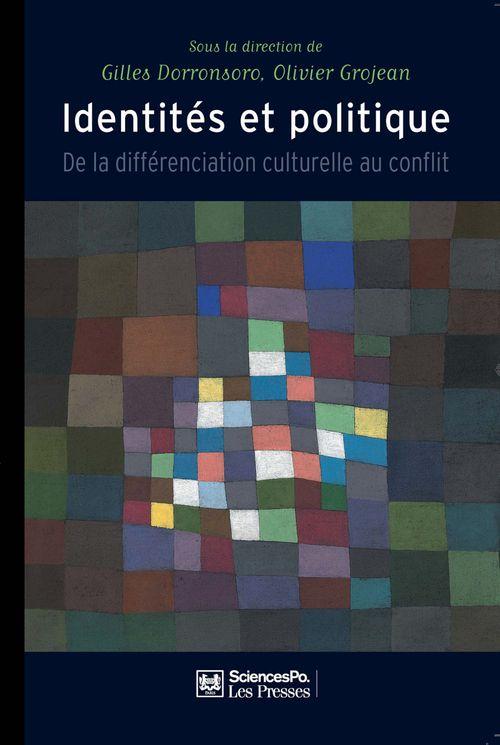 Identités et politique ; de la différenciation culturelle au conflit