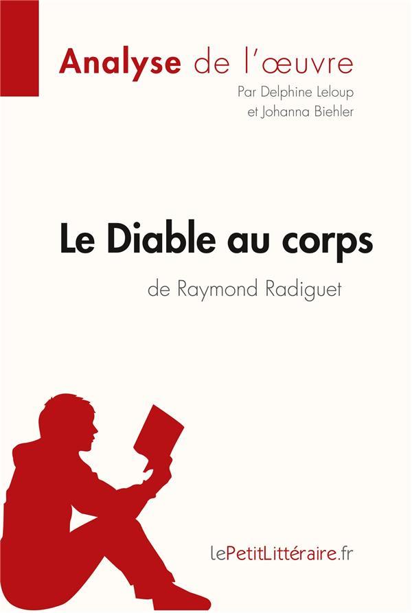 le diable au corps de Raymond Radiguet : analyse complète de l'oeuvre et résumé