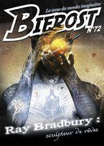 Vente Livre Numérique : Bifrost n° 72  - Christian LÉOURIER - Jean-Philippe Depotte - Ray Bradbury