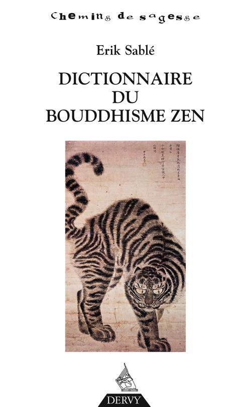 Dictionnaire du bouddhisme zen tchan et zazen