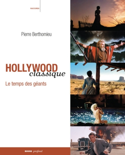 Hollywood classique ; le temps des géants