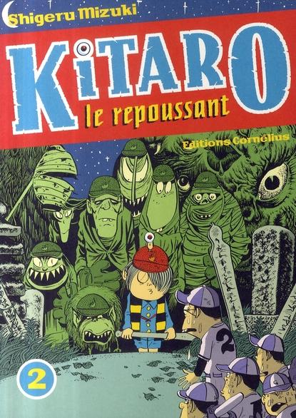 Kitaro le repoussant t.2