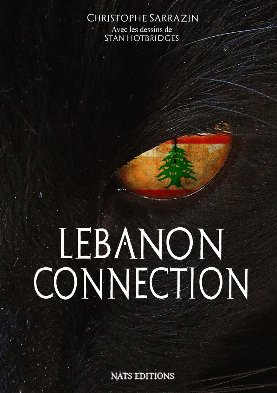 Lebanon Connection  - Christophe Sarrazin