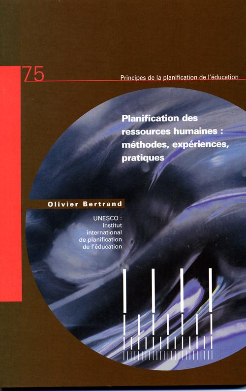Planification des ressources humaines : méthodes, expériences, pratiques