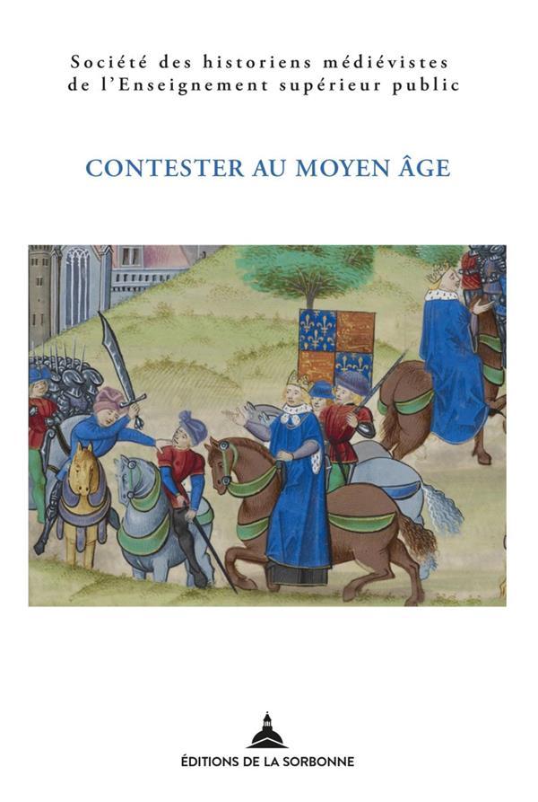 Contester au Moyen Age