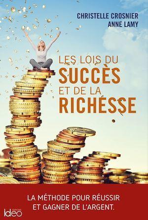 Les lois du succès et de la richesse