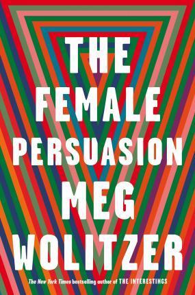 Female Persuasion, the