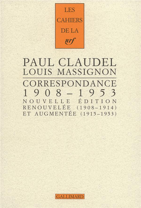 Les Cahiers De La Nrf; Correspondance ; (1908-1953). Braises Ardentes, Semences De Feu