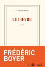 Vente EBooks : Le Lièvre  - Frédéric Boyer
