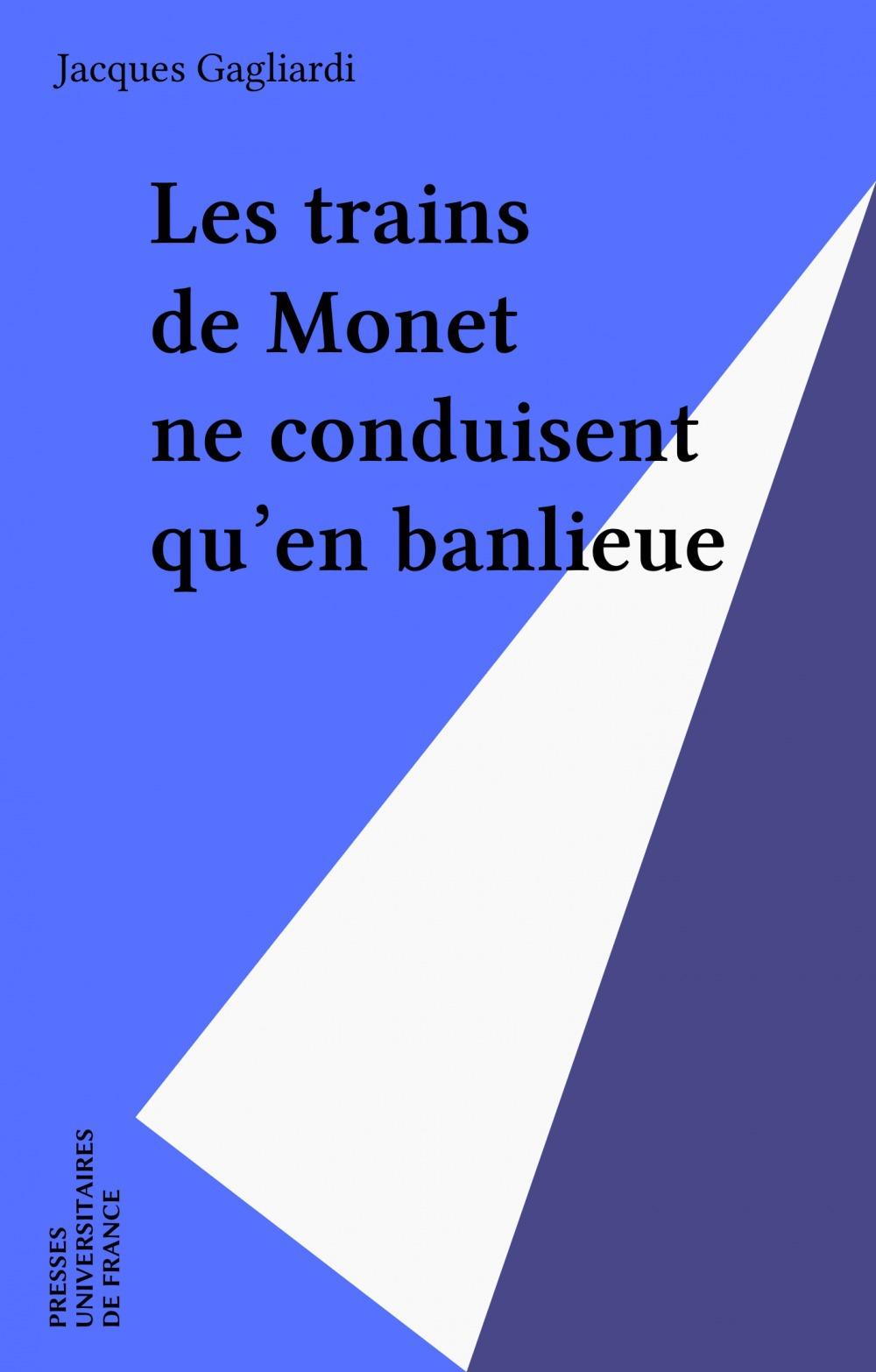 Trains de monet ne conduisent qu'en