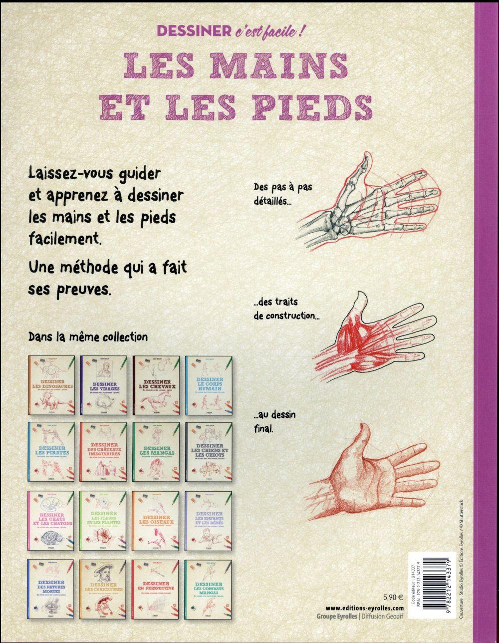 Dessiner les mains et les pieds ; une méthode simple pour apprendre à dessiner