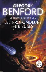 Couverture de Le centre galactique t.5 ; les profondeurs furieuses