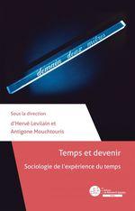 Temps et devenir  - Antigone Mouchtouris - Hervé Levilain
