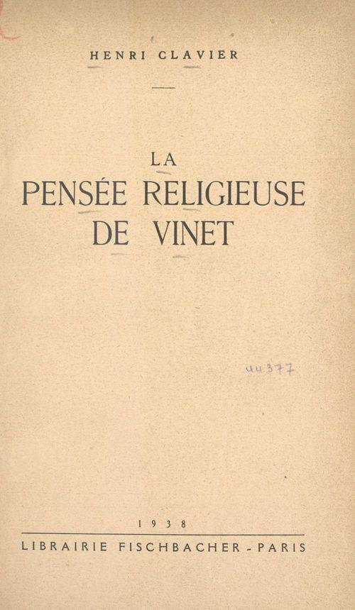 La pensée religieuse de Vinet