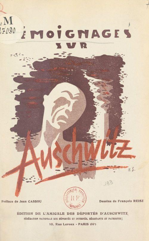 Témoignages sur Auschwitz