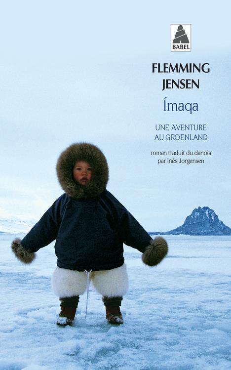 Imaqa ; une aventure au Groenland