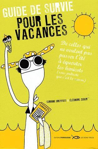 Guide De Survie Pour Les Vacances