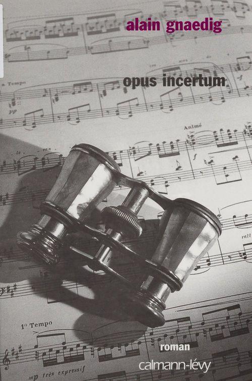 Opus incertum  - Alain Gnaedig