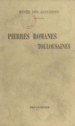Pierres romanes de Saint-Etienne  - Henri Rachou