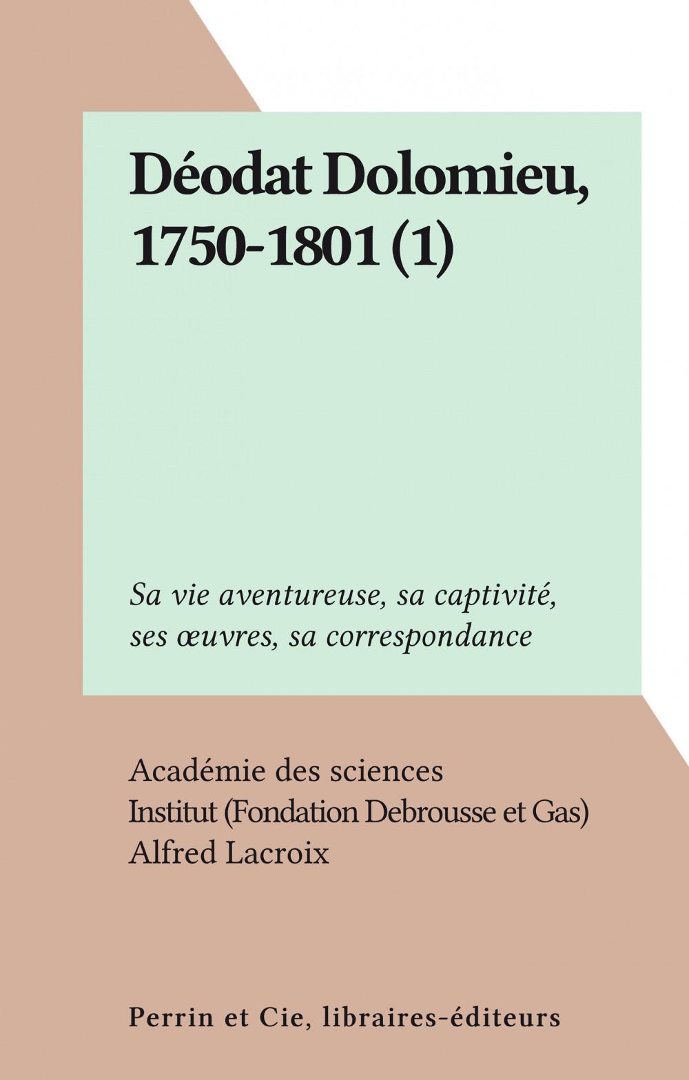 Déodat Dolomieu, 1750-1801 (1)