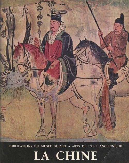 Arts de l'Asie ancienne : thèmes et motifs (3). La Chine