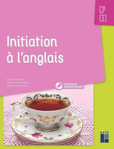 Initiation A L'Anglais ; Cp, Ce1 (Edition 2019)