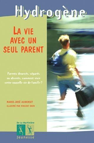 La vie avec un seul parent