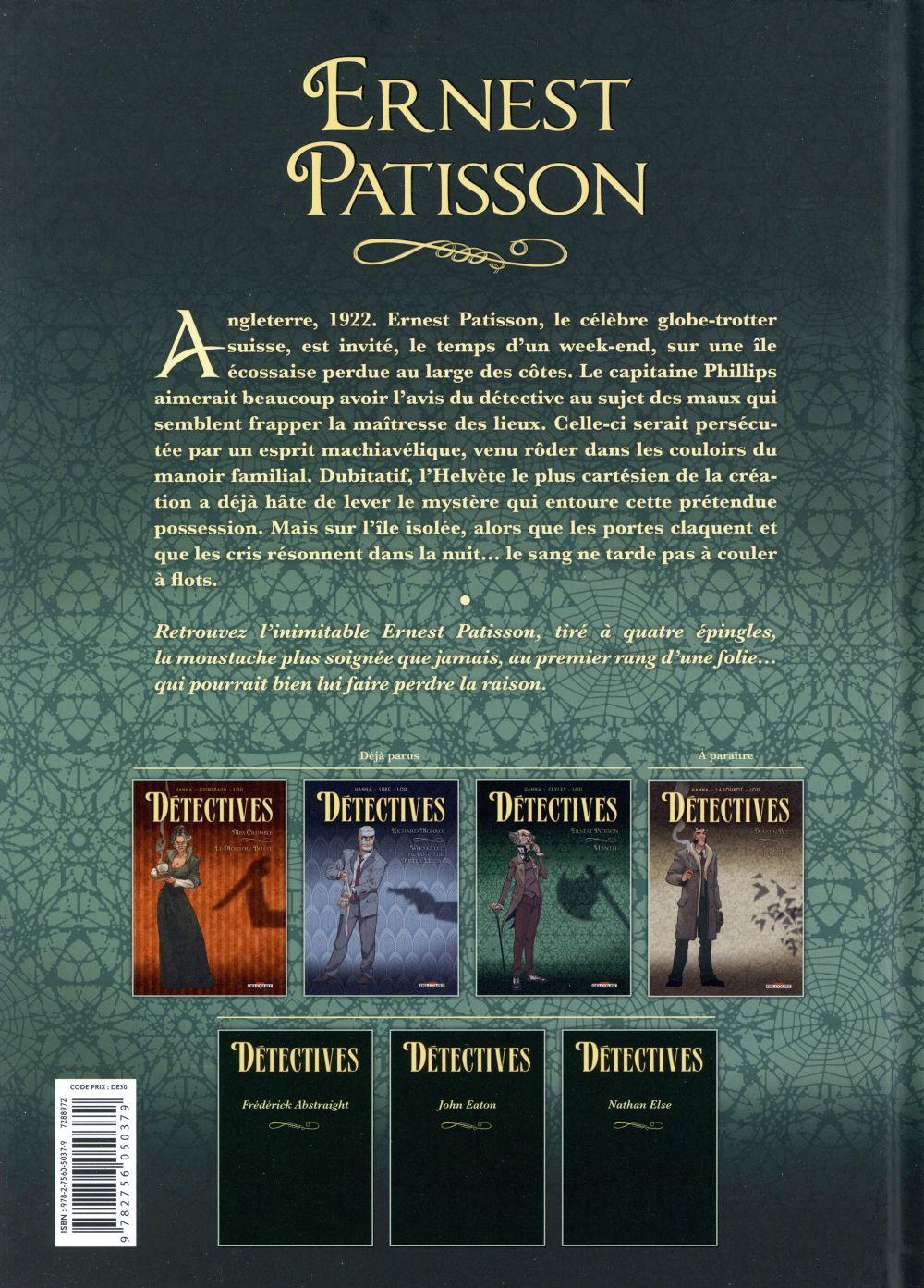 Détectives T.3 ; Ernest Patisson, hantée