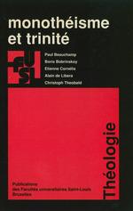 Vente EBooks : Monothéisme et trinité  - Alain de Libera - Paul Beauchamp - Christoph Théobald - Boris Bobrinskoy - Étienne CORNELIS
