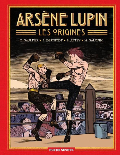 Arsène Lupin : les origines ; Intégrale t.1 à t.3