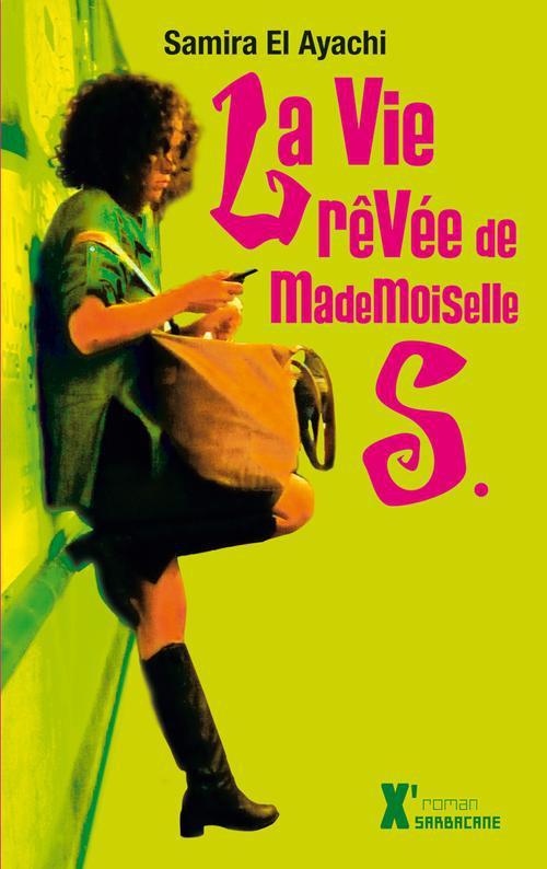 La vie revee de mademoiselle s (ne)