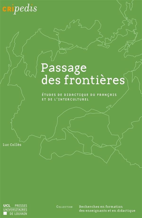 Passage des frontières ; étude de didactique du français et de l'interculturel