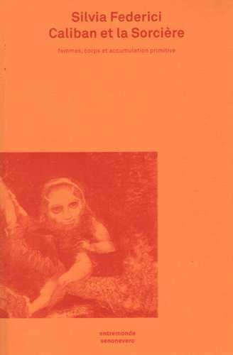 Caliban et la sorcière (édition 2016)