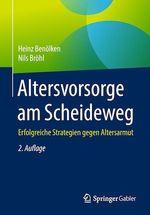 Altersvorsorge am Scheideweg  - Heinz Benolken - Nils Brohl