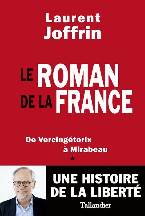 Le roman de la France ; de Vercingétorix à Mirabeau