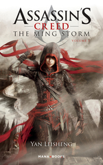 Assassin's Creed : The Ming Storm T01  - Yan Leisheng