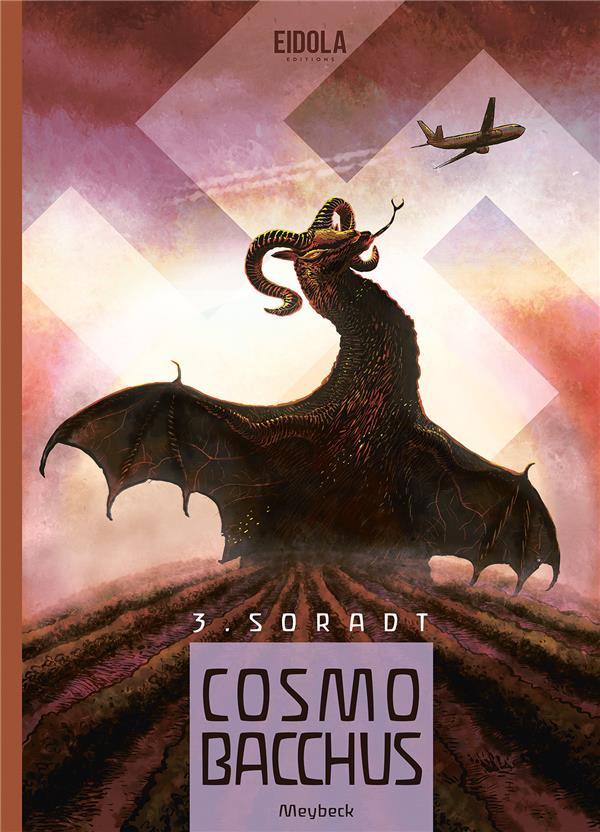 Cosmobacchus T.3 ; Soradt