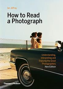 How to read a photograph (new ed)